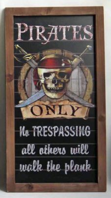Wood Pirates Only Sign