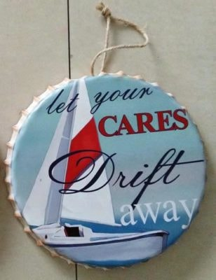 Cares Drift Away Sailboat Metal Bottle Cap