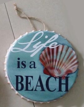 Life is a Beach Metal Bottle Cap