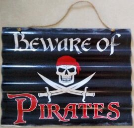 Metal Beware of Pirates Sign