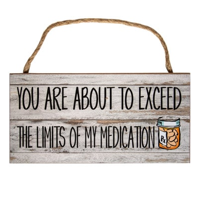 W-8895_Exceed-Medication-Sign1577