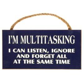 W-9415-MultiTasking-Sign-4-20-3729-18849